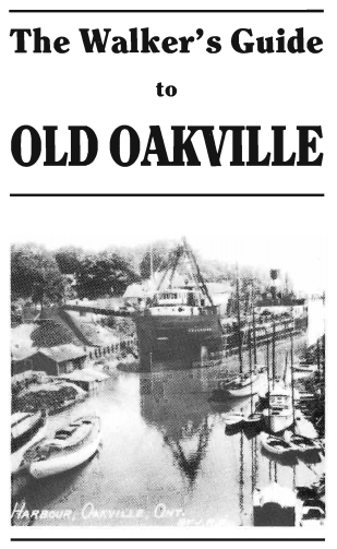 Walker's Guide to Old Oakville