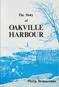 The Story of Oakville Harbour by Philip Brimacombe